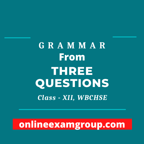 Textual Grammar from Three Questions