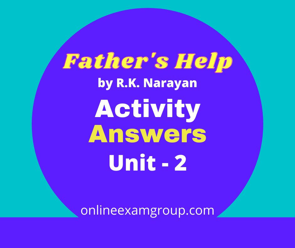 Father's Help Activity Answers Unit 2