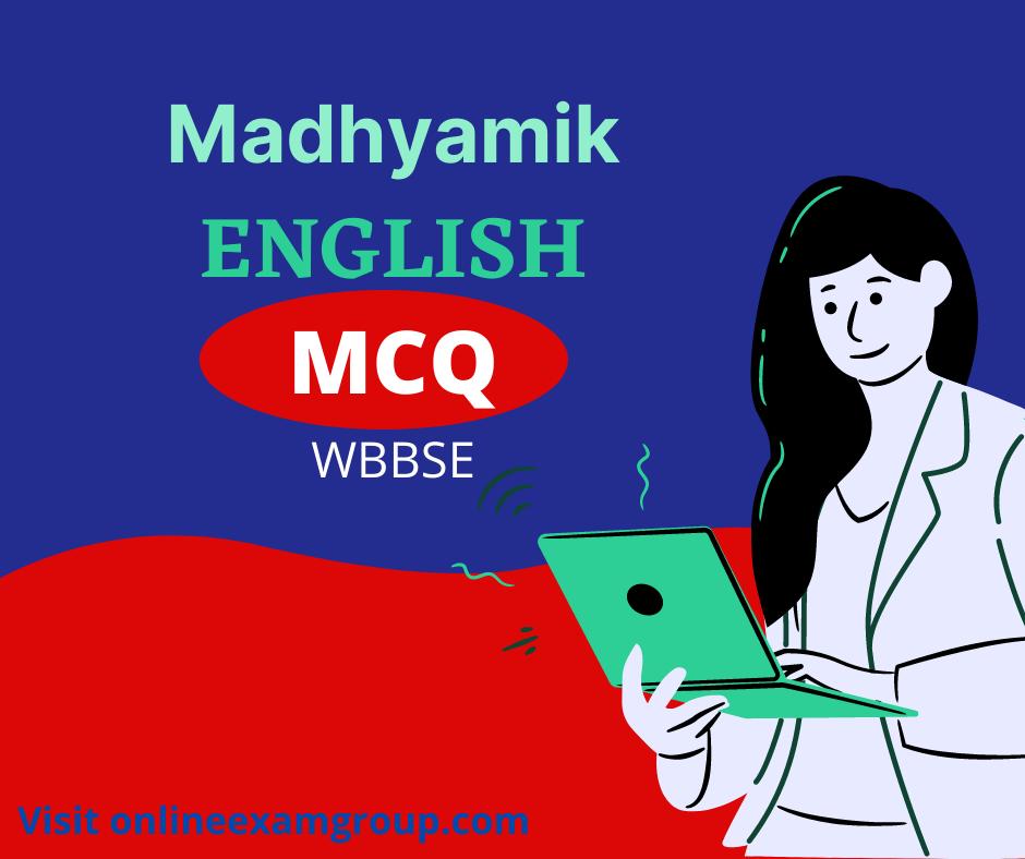 Madhyamik English MCQ