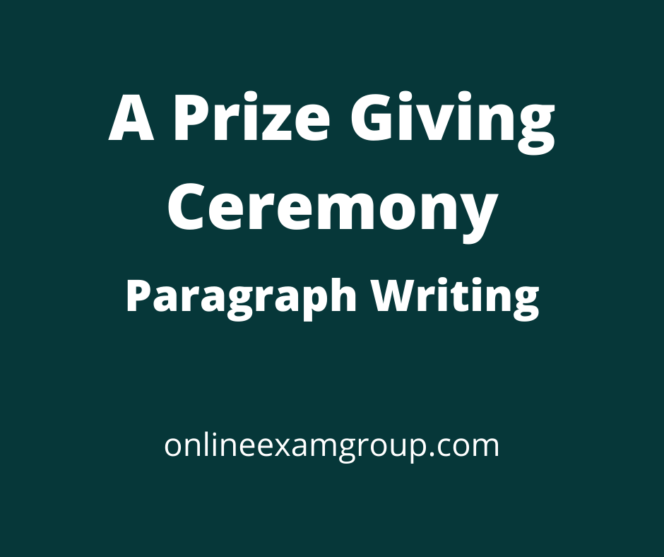 A Prize giving day paragraph writing