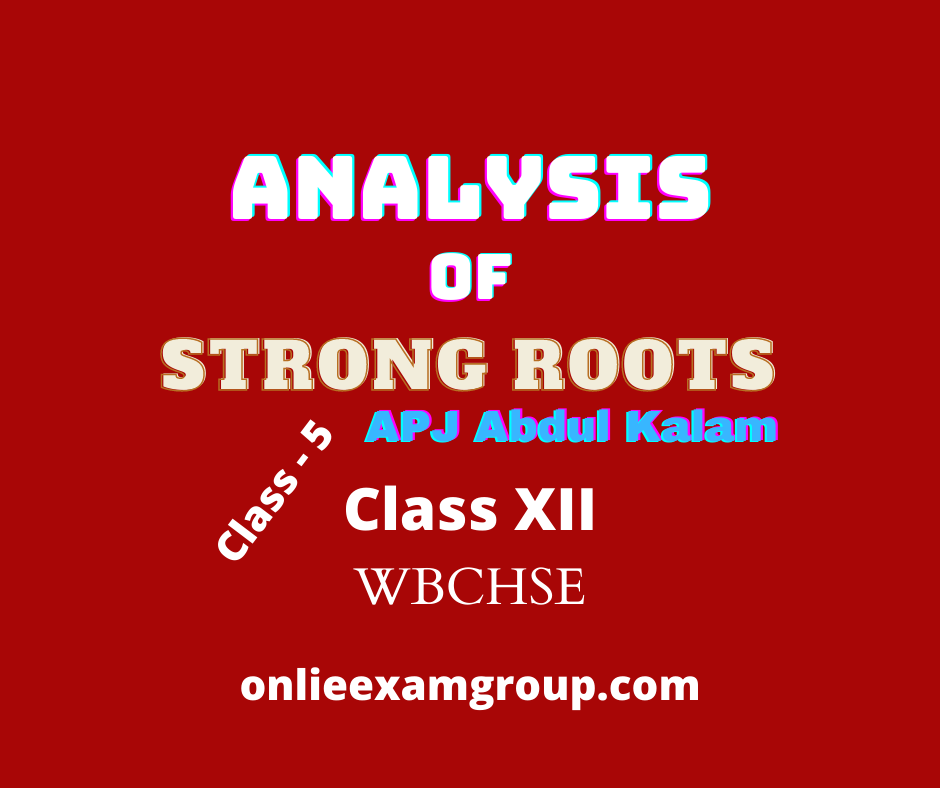 Analysis of Strong Roots