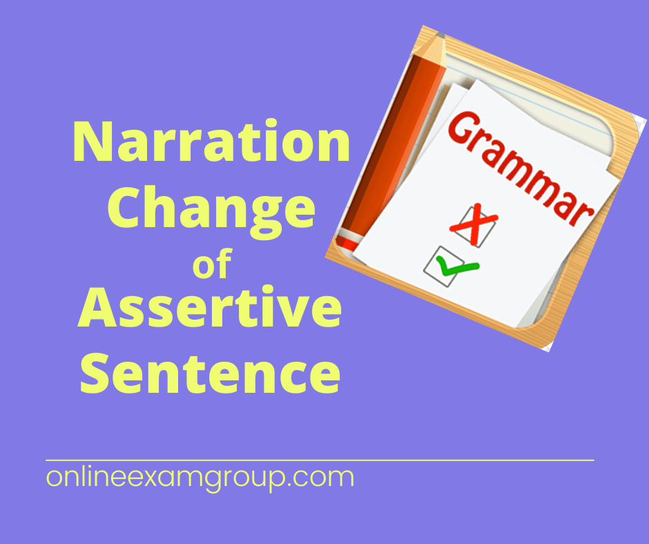 Narration Change of Assertive Sentence