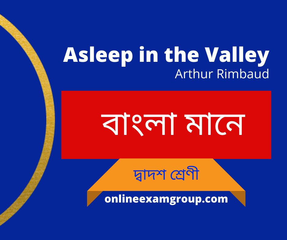 Asleep n the Valley Bengali meaning