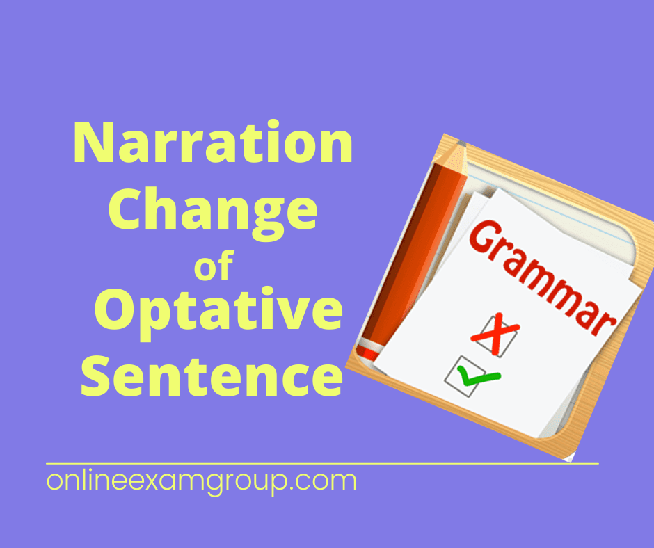 Optative Sentence narration change