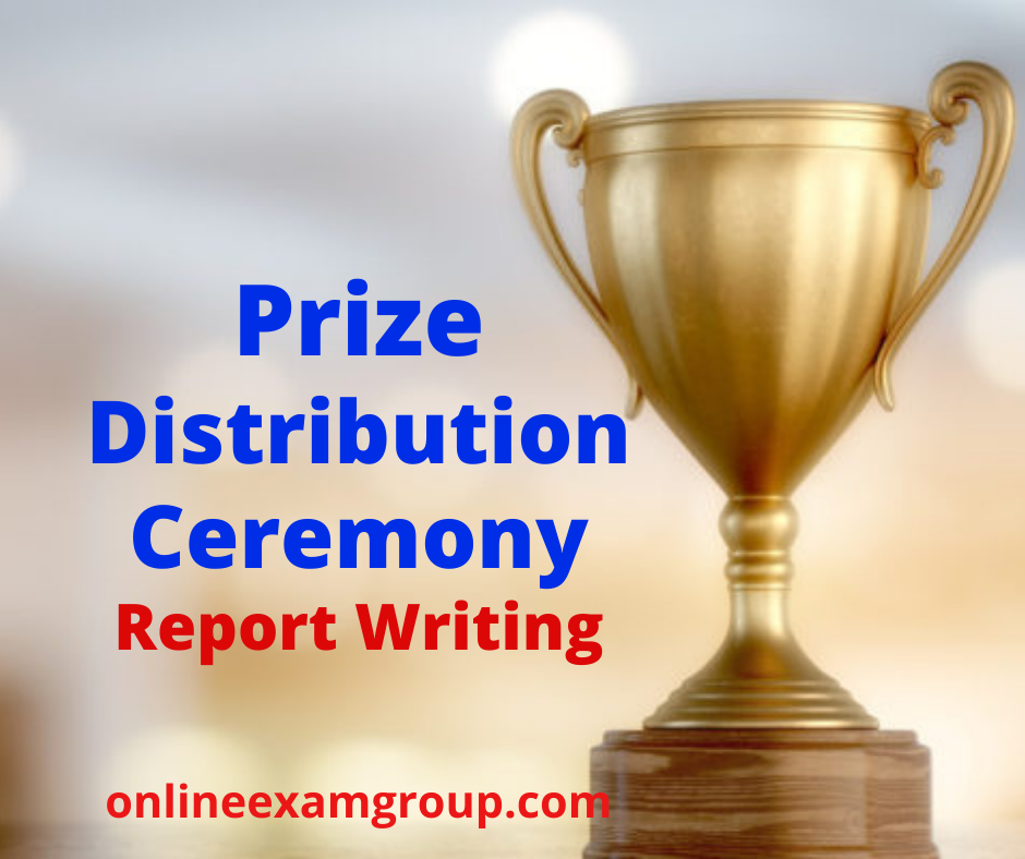 Prize Distribution Ceremony Report Writing.
