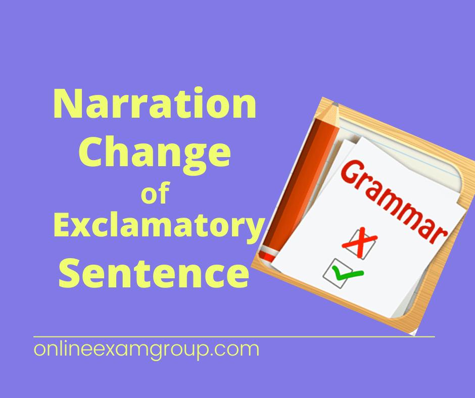Exclamatory Sentence Narration Change
