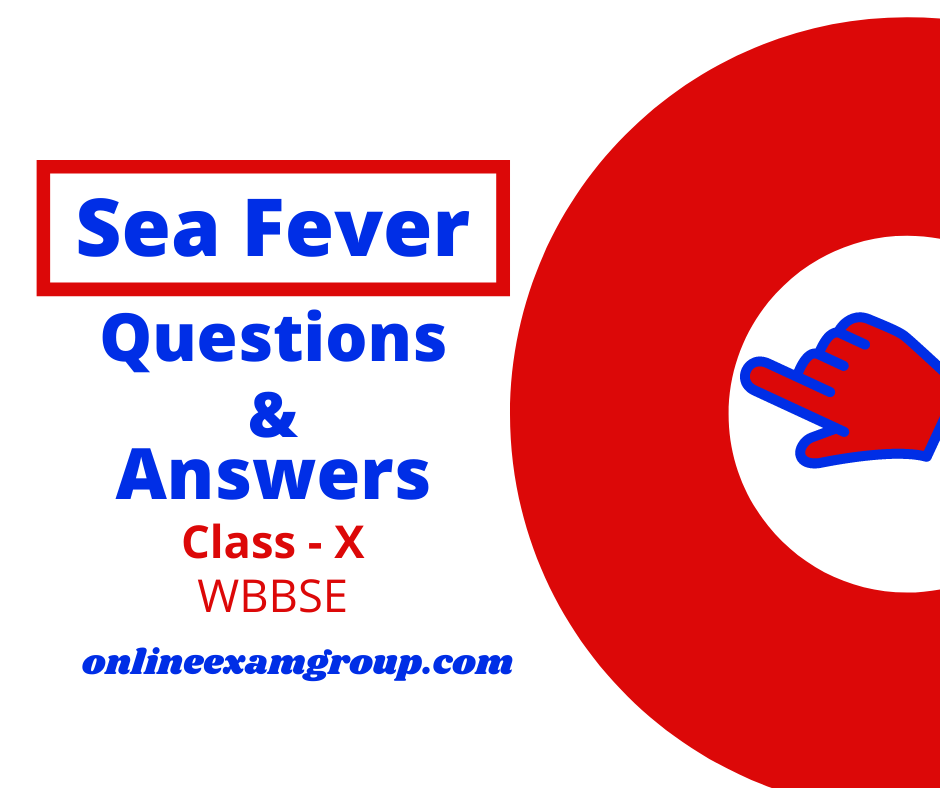 """Short Questions from """"Sea Fever"""""""