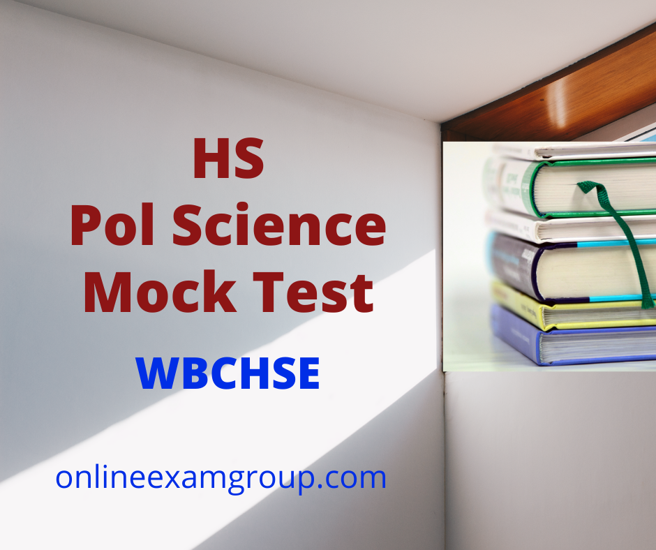 HS Pol Science Mock Test