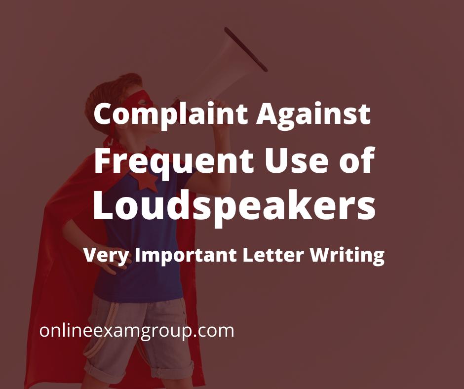 Careless use of Loudspeakers