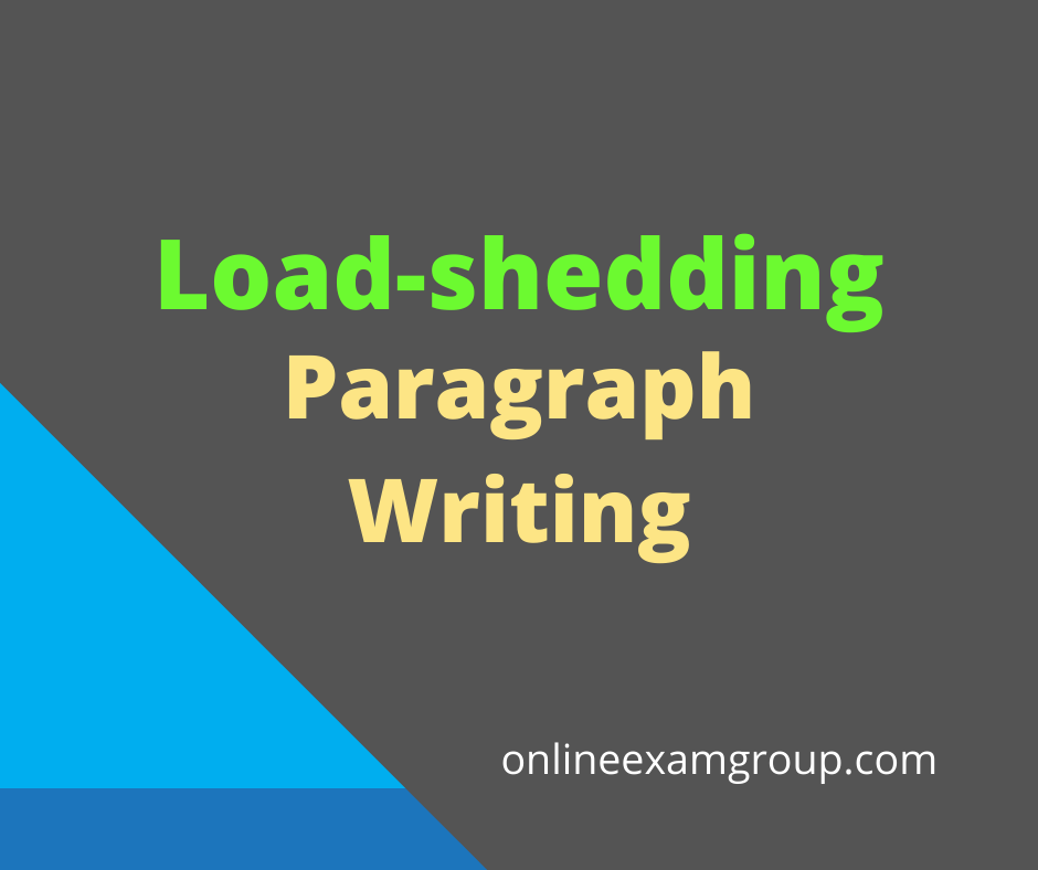 Paragraph on Load-shedding