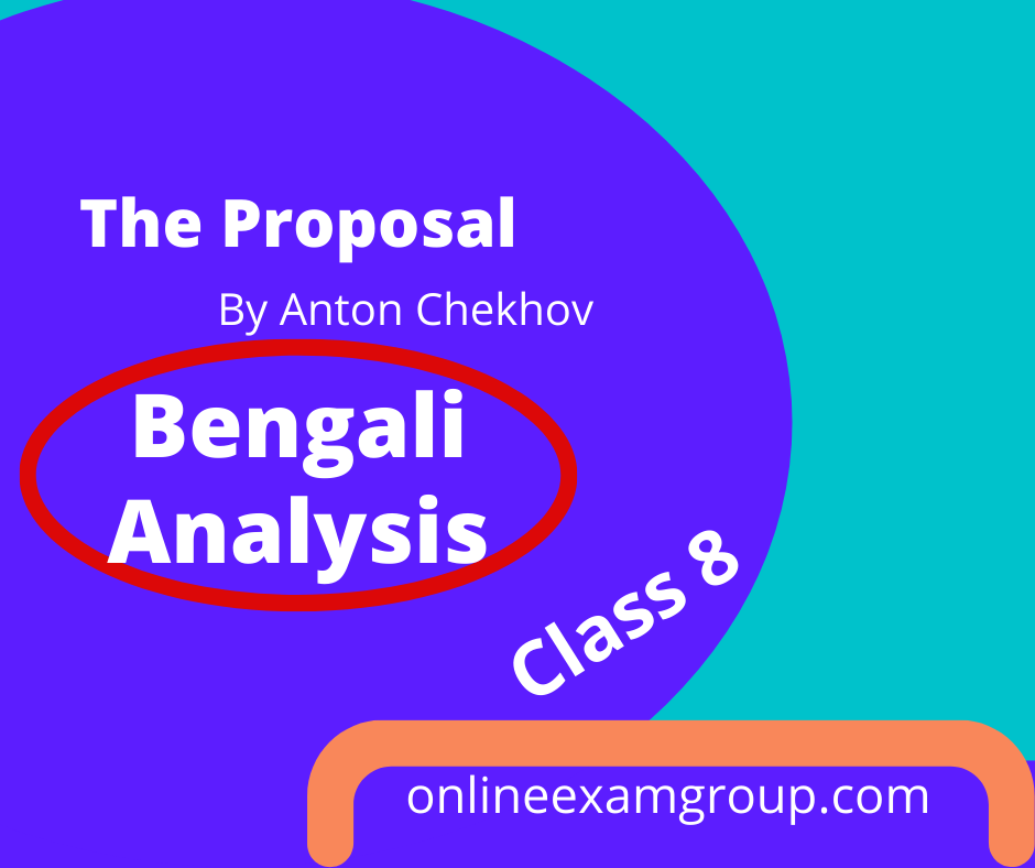 Bengali Analysis of The Proposal by Anton Chekhov