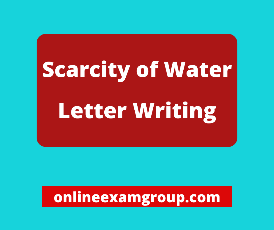 Scarcity of Water Letter Writing