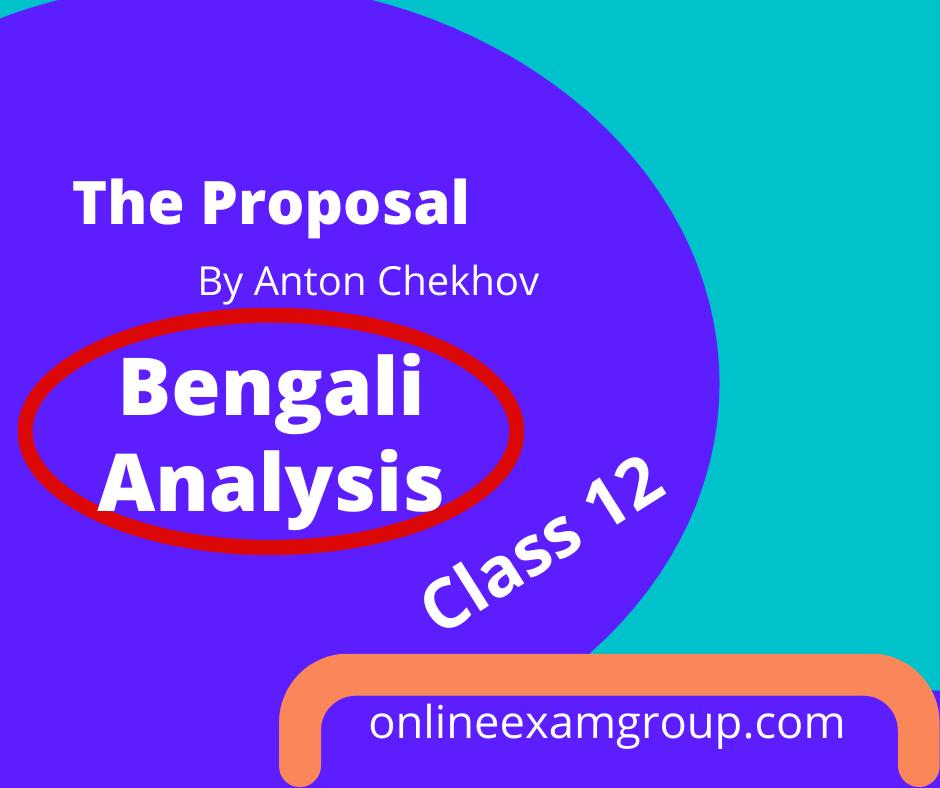 Bengali Analysis of The Proposal