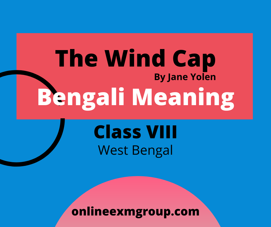 The Wind Cap Bengali Meaning